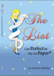 The List, by Carmen Shirkey (BookSurge)
